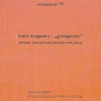 """Praca grupowa - """"groupware"""": Intranet, zarządzanie przepływem pracy"""