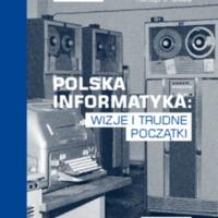 Polska informatyka-wizje i trudne poczatki.pdf